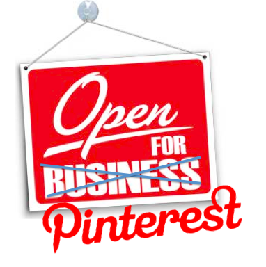 Open for Pinterest! Claim Your Business on Pinterest Today