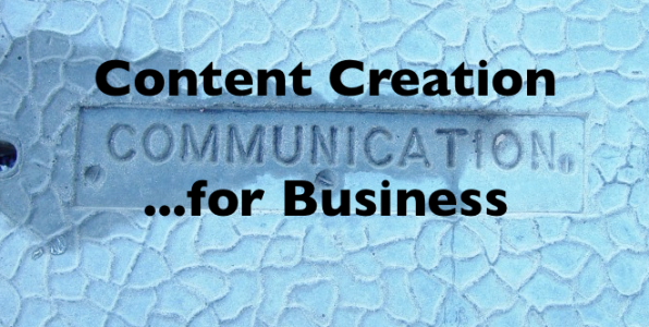 Content Creation is Communication for Business