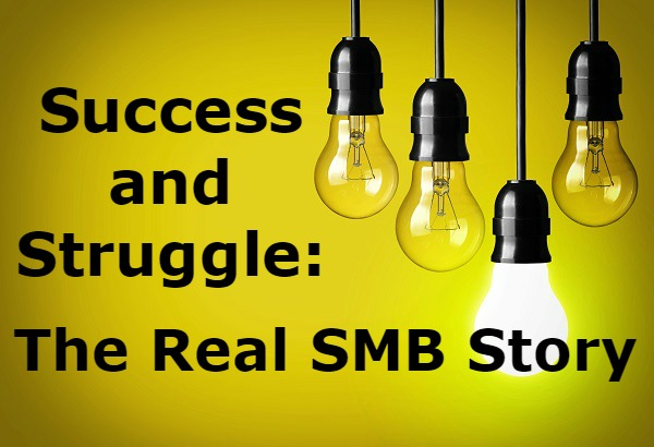 Success and Struggle: The Real SMB Story