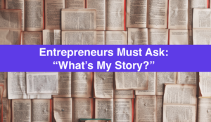 Story Marketing Entrepreneurs