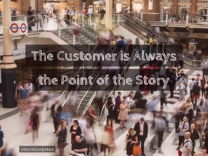 Your Marketing Stories are About Your Customers
