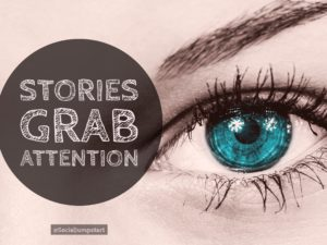 Story Marketing Grabs Attention
