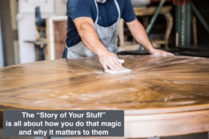 "The ""Marketing Stories of Your Stuff"" can be magic!"