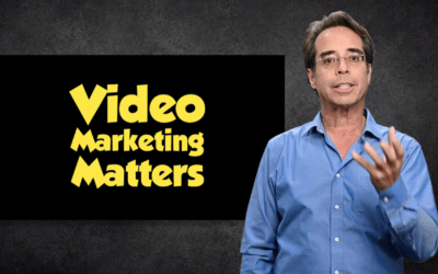 Video Marketing Matters: Experts, Entrepreneurs, Consultants & Coaches