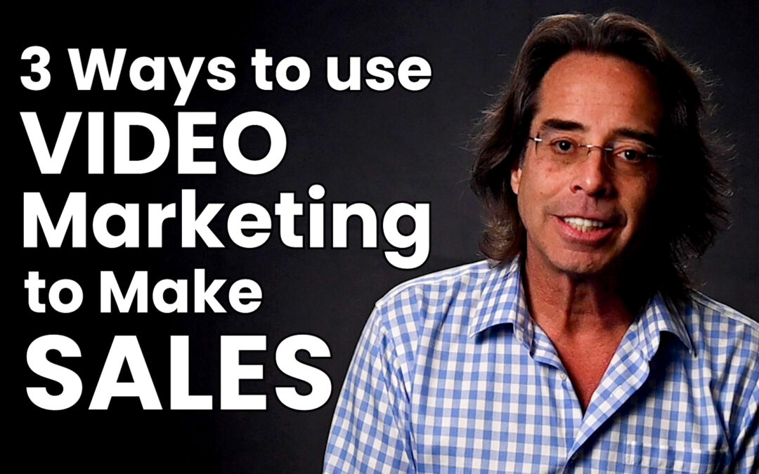 Video Marketing to Make Sales