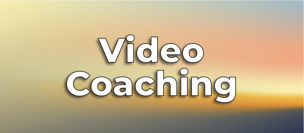 Video Coaching